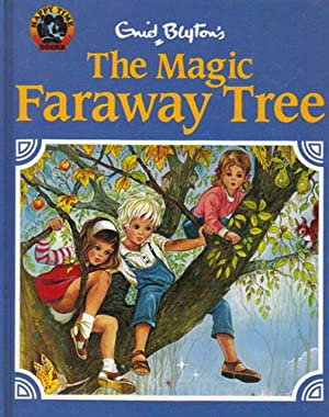 THE MAGIC FARAWAY TREE: Enid Blyton