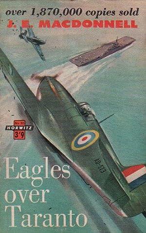 EAGLES OVER TARANTO: J.E. Macdonnell