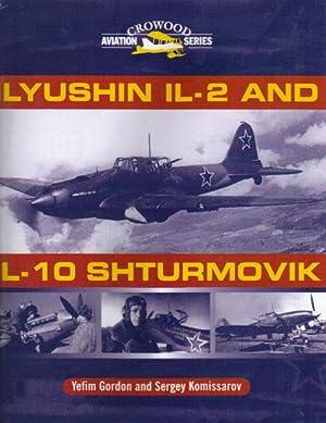 ILYUSHIN IL-2 AND IL-10 SHTURMOVIK: Yefim Gordon &