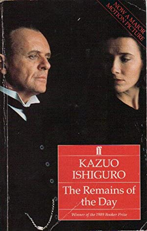 THE REMAINS OF THE DAY: Kazuo Ishiguro