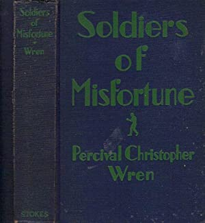SOLDIERS OF MISFORTUNE.: P.C. Wren