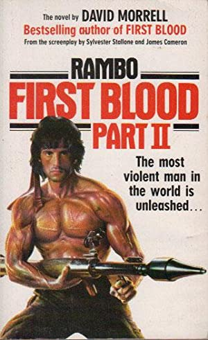 RAMBO. FIRST BLOOD PART TWO.: David Morrell
