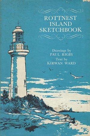 ROTTNEST ISLAND SKETCHBOOK: Kirwan Ward