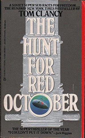 THE HUNT FOR RED OCTOBER: Tom Clancy