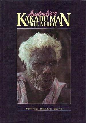 AUSTRALIA'S KAKADU MAN BILL NEIDJIE.: Big Bill Neidjie