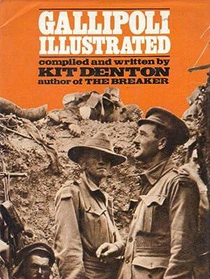 GALLIPOLI ILLUSTRATED.: Kit Denton