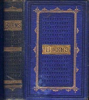 THE POETICAL WORKS OF ROBERT BURNS.: William Michael Rossetti.