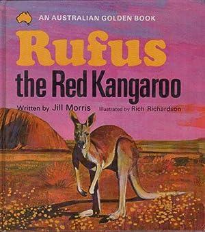 RUFUS THE RED KANGAROO: Jill Morris
