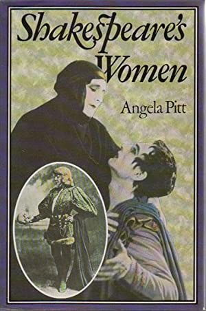 SHAKESPEARE'S WOMEN: Angela Pitt