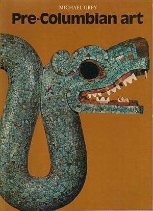 PRE-COLUMBIAN ART: Michael Grey