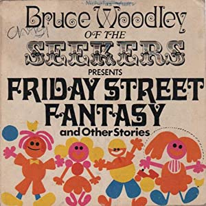 FRIDAY STREET FANTASY and Other Stories.: Bruce Woodley