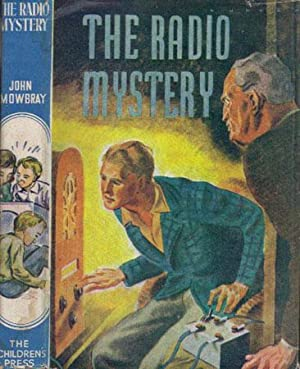 THE RADIO MYSTERY: John Mowbray