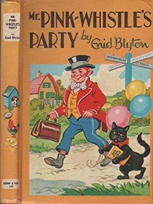 MR. PINK-WHISTLE'S PARTY: Enid Blyton