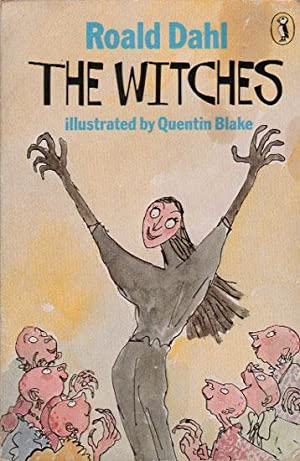 THE WITCHES: Roald Dahl.