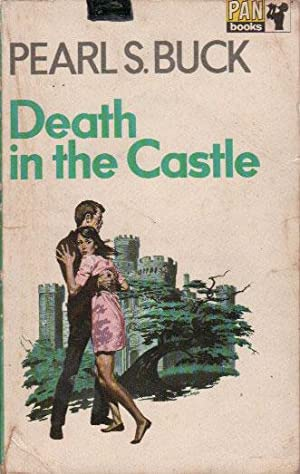 DEATH IN THE CASTLE: Pearl S. Buck