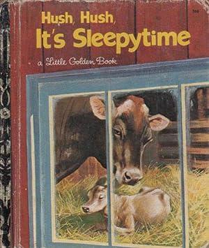 HUSH, HUSH, IT'S SLEEPYTIME: Peggy Parish