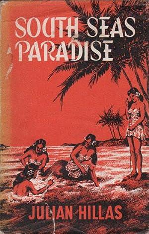 SOUTH SEAS PARADISE: Julian Hillas
