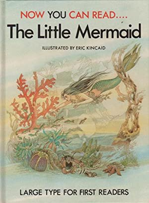 THE LITTLE MERMAID. Now You Can Read.: Lucy Kinkaid