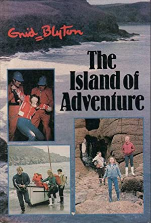 THE ISLAND OF ADVENTURE: Enid Blyton