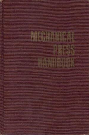 MECHANICAL PRESS HANDBOOK: Harold R. Daniels