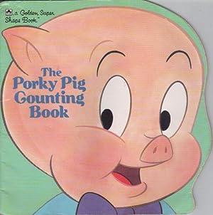 THE PORKY PIG COUNTING BOOK: Bernie Brosk
