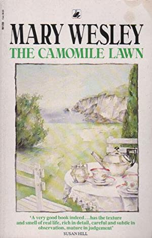 THE CAMOMILE LAWN: Mary Wesley