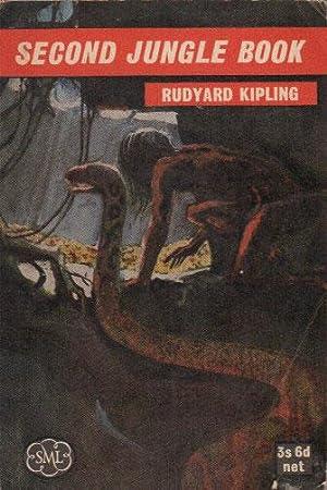 SECOND JUNGLE BOOK: Rudyard Kipling