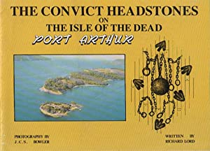 THE CONVICT HEADSTONES ON THE ISLE OF: Richard Lord