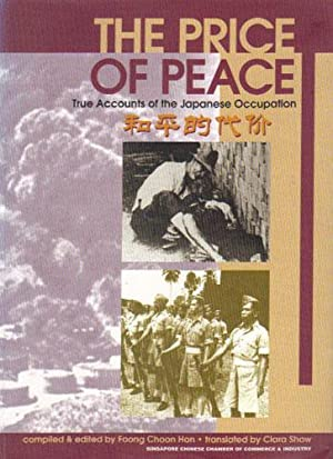 THE PRICE OF PEACE. True Accounts of: Foong Choon Hon.
