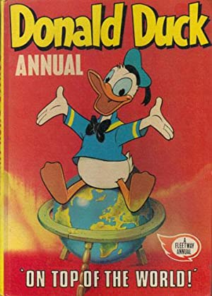 DONALD DUCK ANNUAL. ' On Top of the World! '