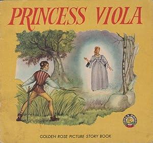 PRINCESS VIOLA. Golden Rose Picture Story Book.