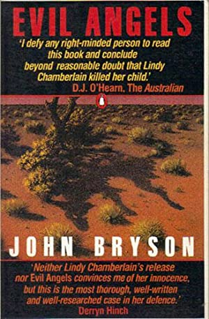 EVIL ANGELS: John Bryson
