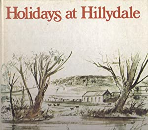 HOLIDAYS AT HILLYDALE. A Story for Children: Mary Daly. (Dame).