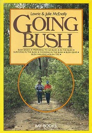 GOING BUSH.: Lawrie & Julie