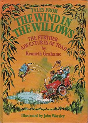 TALES FROM THE WIND IN THE WILLOWS.: Kenneth Grahame