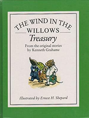 THE WIND IN THE WILLOWS TREASURY.: Kenneth Grahame