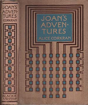 JOAN'S ADVENTURES AT THE NORTH POLE AND: Alice Corkran