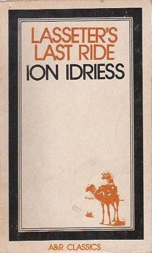 LASSETER'S LAST RIDE: Ion Idriess