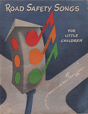 FOURTEEN ROAD SAFETY SONGS FOR LITTLE CHILDREN.: A.W.I. Chitty
