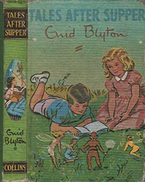 TALES AFTER SUPPER: Enid Blyton