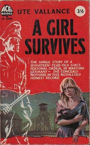 A GIRL SURVIVES: Ute Vallance