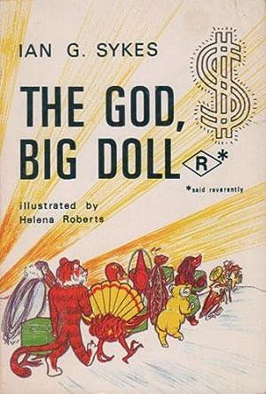 THE GOD, THE DOLL: Ian G. Sykes