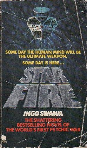 STAR FIRE: Ingo Swann