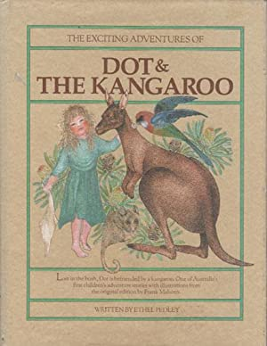 The Exciting Adventures of DOT & THE KANGAROO: Ethel Pedley