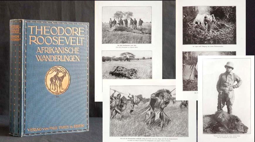 Afrikanische Wanderungen eines Naturforschers und Jägers.: ROOSEVELT, Theodore;