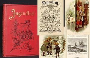 Jugendlust. Illustrierte Wochenschrift. Herausgegeben vom Hauptausschlusse des: DÜLL, Seb.);