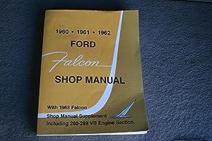 1960 1961 1962 Ford Falcon Shop Manual: