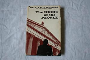 The Right of the People: Douglas, William O.
