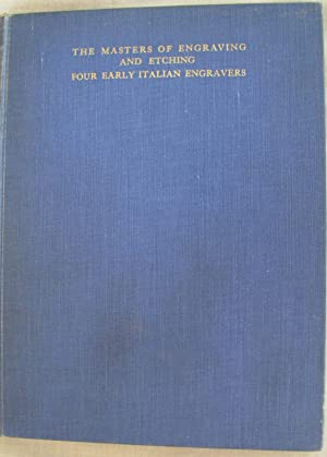 Four Early Italian Engravers, Antonio del Pollaiuolo,: Borenius, Tancred