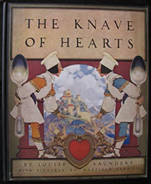 THE KNAVE OF HEARTS. With Pictures by: Saunders, Louise &